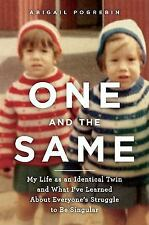 One and the Same: My Life as an Identical Twin and What I've Learned A-ExLibrary
