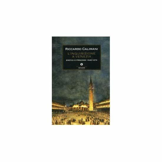 9788804523963 L'inquisizione a Venezia - di Riccardo Calimani (Autore)