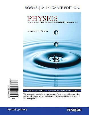 Physics For Scientists And Engineers A Strategic Approach With Modern Physics By Randall D Knight 2016 Hardcover For Sale Online EBay