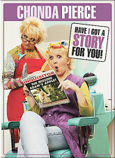 Chonda Pierce - Have I Got A Story For You (DVD, 2003)