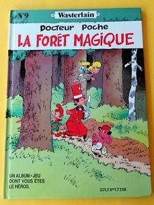 DOCTEUR POCHE LA FORET MAGIQUE WASTERLAIN EO 1990 TBE DEDICACE