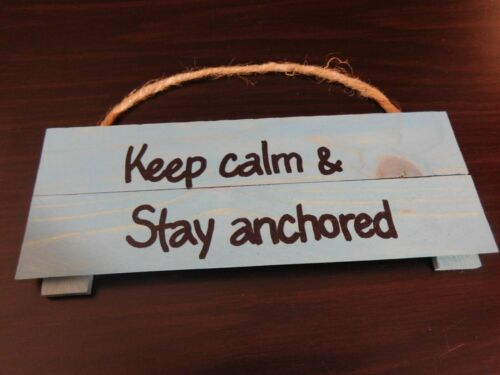 Wooden Pallet Hanging Sign Keep Calm /& Stay Anchored WC24