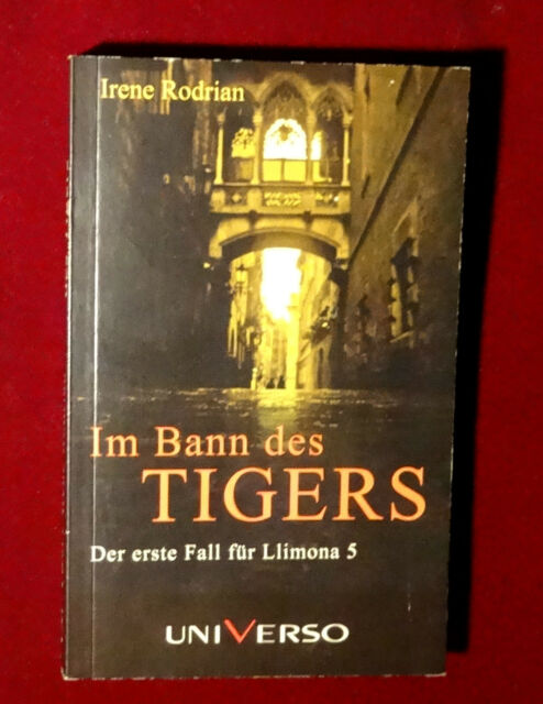 """""""IM BANN DES TIGERS"""" Thriller von  Irene Rodrian - UNGELESEN + TOP"""