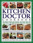 Kitchen Doctor Cookbook by Jill Scott (Hardback, 2006)