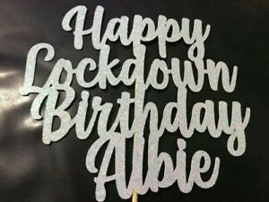 LockDown-Birthday-Cake-Topper-Any-Name-Age-Word-Any-Colour-Personalised-Ice-Blue