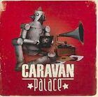 Caravan Palace 0875232008625 CD