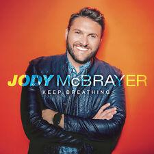 Jody McBrayer - Keep Breathing [New CD]