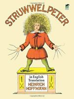 Struwwelpeter In English Translation (dover Children`s Classics) By Heinrich Hof on sale