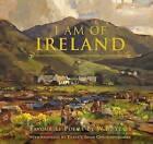 I am of Ireland by Gill (Hardback, 2010)