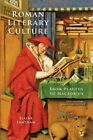 Roman Literary Culture: From Plautus to Macrobius by Elaine Fantham (Hardback, 2013)