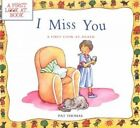 I Miss You: a First Look at Death by Pat Thomas (Paperback, 2007)