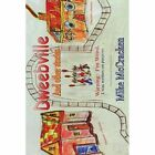Dweebville and Other Stories by Mike McCracken (Paperback / softback, 2013)