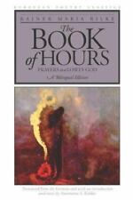 The Book of Hours: Prayers to a Lowly God (European Poetry Classics) by Rainer