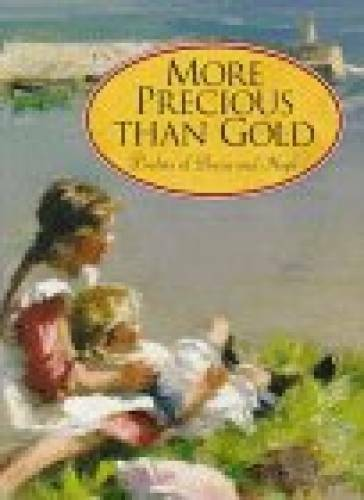 More Precious Than Gold: Psalms of Praise and Hope - Hardcover - GOOD