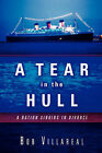 A Tear in the Hull by Bob Villareal (Paperback / softback, 2003)