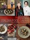 Italian Food Safari: A Delicious Celebration of the Italian Kitchen by Maeve O'Meara, Guy Grossi (Paperback, 2013)