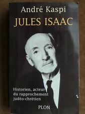 .-y- (Broché) Jules Isaac Historien, acteur du rapprochement ... (2002) (B031)