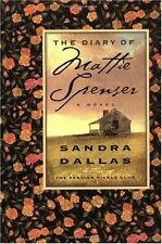The Diary of Mattie Spenser by Sandra Dallas (1998, Paperback, Revised)