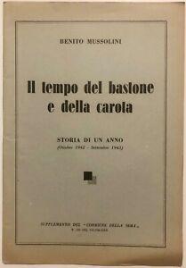 RSI-IL-TEMPO-DEL-BASTONE-E-DELLA-CAROTA-B-Mussolini-Corriere-della-Sera-1944