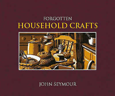 Forgotten Household Crafts-ExLibrary