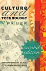 Culture and Technology: A Primer by Jennifer Daryl Slack, J. Macgregor Wise (Paperback, 2014)