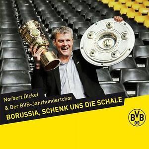 Borussia-schenk-uns-die-Schale-Norbert-Dickel-amp-Der-BVB-Jahrhundertchor-NEU