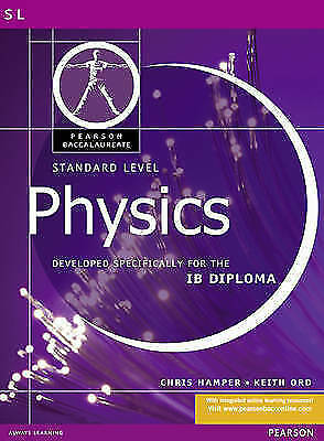 1 of 1 - (Good)-Pearson Baccalaureate: Standard Level Physics for the IB Diploma (Pearson