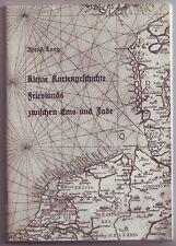 Kleine Kartengeschichte Friesland  Ems und Jade  Arend Lang  1962 Ostfriesland