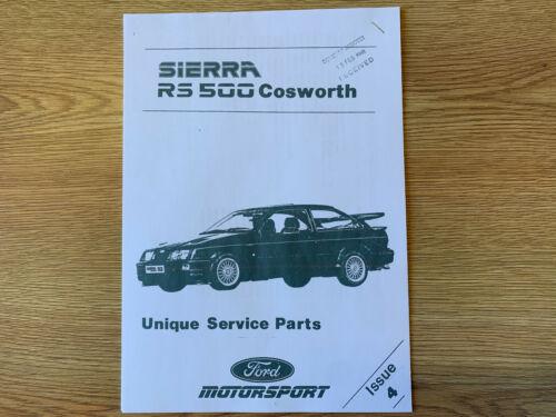 SIERRA RS 500 Cosworth unico pezzo di ricambio elenco numeri concessionaria Ford rilasciato