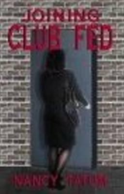 New, Joining Club Fed, Nancy Tatum, Tatum, Book