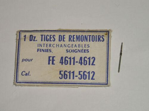 FE winding stem 4611 4612 5601 5602 5606 5611 5612 5616 5618 tige de remontoir