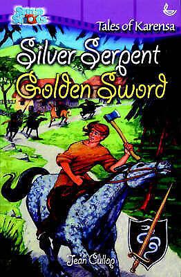 Very Good, Silver Serpent, Golden Sword: Tales of Karensa (Snapshots), Cullop, J
