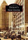 Detroit's New Center by Randall Fogelman (Paperback / softback, 2004)