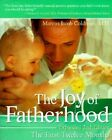 The Joy of Fatherhood 2nd Edition by Marcus Jacob Goldman (Paperback, 2000)