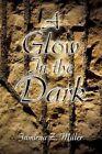 a Glow in The Dark 9781441569974 by Jamieya Miller Paperback