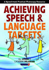 Achieving Speech and Language Targets: A Resource for Individual Education Planning by Catherine Delamain, Jill Spring (Paperback, 2007)