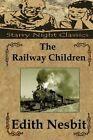 The Railway Children by Edith Nesbit (Paperback / softback, 2013)