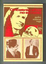 Pedro Malavet Vega Cincuenta Anos No Es Nada Carlos Gardel Tango Puerto Rico '86