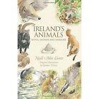 Ireland's Animals: Myths, Legends & Folklore by Niall Mac Coitir (Paperback, 2015)