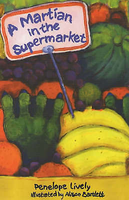 Lively, Penelope, A Martian in the Supermarket, Very Good Book