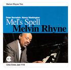 Mel's Spell by Melvin Rhyne (CD, Mar-2000, Criss Cross)