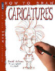 How to Draw Caricatures by David Antram (Paperback, 2015)