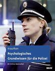 Psychologisches Grundwissen für die Polizei von Günter Krauthan (2013, Taschenbuch)