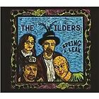 The Wilders - Spring a Leak (2008)