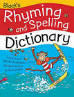 Black's Rhyming and Spelling Dictionary by Pie Corbett, Ruth Thomson (Paperback, 2003)