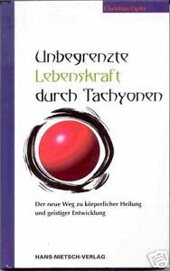 Opitz-C-Unbegrenzte-Lebenskraft-durch-Tachyonen-HEILUNG