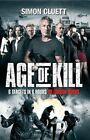 Age of Kill by Simon Cluett (Paperback, 2015)