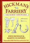 Hickman's Farriery: A Complete Illustrated Guide by John Hickman, M. Humphrey, Martin Humphrey (Hardback, 1998)