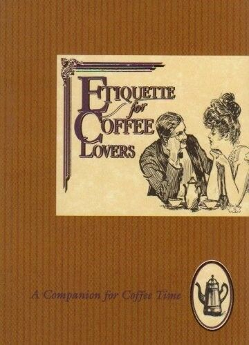 Excellent, Etiquette for Coffee Lovers (Etiquette Collection), Beryl Peters, Boo