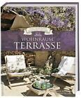 Wohnraum Terrasse (Das Geheimnis schöner Häuser) von Karine Villame und Nathalie Soubiran (2017, Gebundene Ausgabe)
